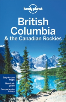 Lonely Planet British Columbia & the Canadian Rockies, Paperback