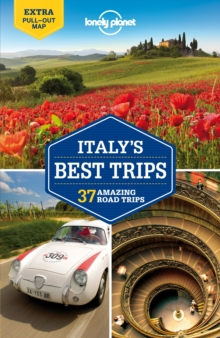 Lonely Planet Italy's Best Trips : 1, Paperback