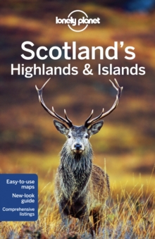 Lonely Planet Scotland's Highlands & Islands, Paperback Book