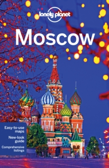 Lonely Planet Moscow, Paperback Book