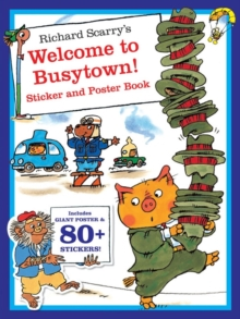 Richard Scarry's Welcome to Busytown! Sticker Book, Paperback