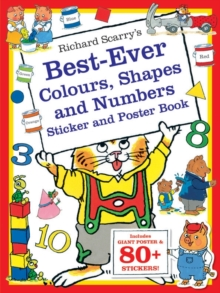 Richard Scarry's Best-ever Colours, Shapes and Numbers Sticker Book, Paperback Book