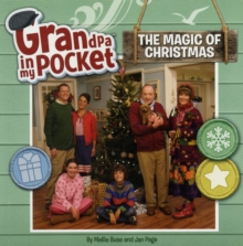 Grandpa in My Pocket: The Magic of Christmas, Paperback