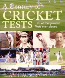 A Century of Cricket Tests, Hardback