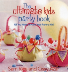The Ultimate Party Book for Kids, Paperback
