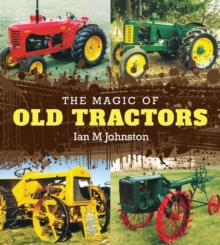 The Magic of old tractors, Hardback Book
