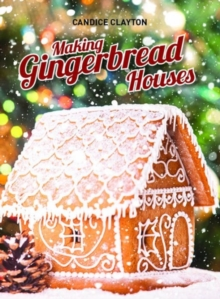 Making Gingerbread Houses, Paperback