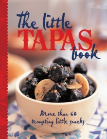 The Little Tapas Book, Hardback