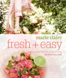 Marie Claire Fresh + Easy, Paperback Book