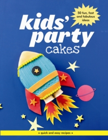 Kids' Party Cakes, Paperback