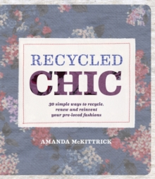 Recycled Chic, Paperback