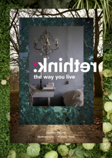 Rethink : The Way You Live, Hardback