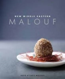 Malouf - New Middle Eastern Food, Hardback
