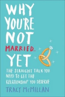 Why You're Not Married - Yet, Paperback