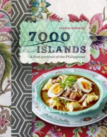 7000 Islands : A Food Portrait of the Philippines, Hardback