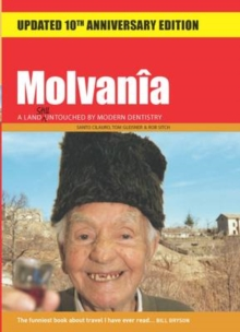 Molvania : A Land Untouched by Modern Dentistry, Paperback