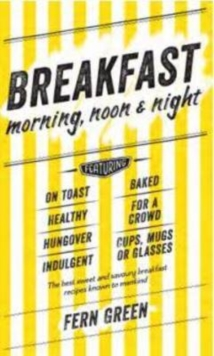 Breakfast - Morning, Noon and Night, Hardback
