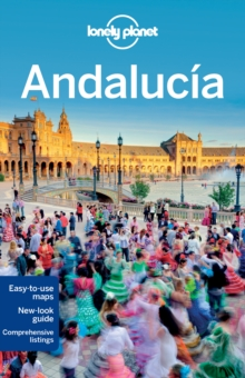 Lonely Planet Andalucia, Paperback Book