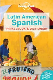 Lonely Planet Latin American Spanish Phrasebook & Dictionary, Paperback