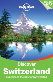 Lonely Planet Discover Switzerland, Paperback Book