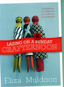Lazing on a Sunday Crafternoon, Paperback