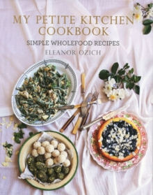 My Petite Kitchen Cookbook, Hardback