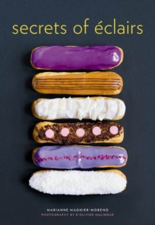 Secrets of Eclairs, Hardback