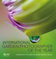 International Garden Photographer of the Year, Hardback