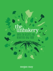 The Unbakery, Hardback