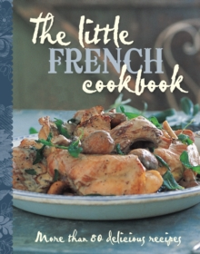 The Little French Cookbook, Hardback