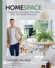 Home Space : Changing the Space You Have into the Home You Love, Hardback