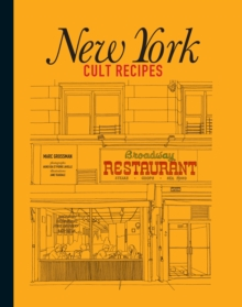 New York Cult Recipes, Hardback Book