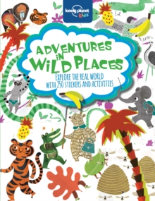 Adventures in Wild Places, Activities and Sticker Books, Paperback