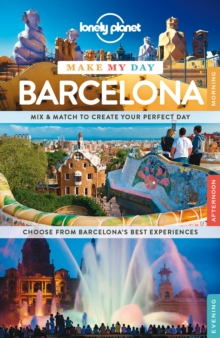 Lonely Planet Make My Day Barcelona, Spiral bound Book