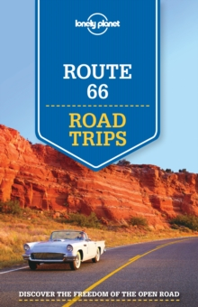 Lonely Planet Route 66 Road Trips, Paperback Book