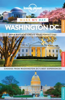 Lonely Planet Make My Day Washington DC, Spiral bound Book