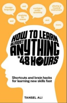 How to Learn Anything in 48 Hours, Paperback