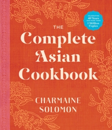 The Complete Asian Cookbook (New Edition), Hardback