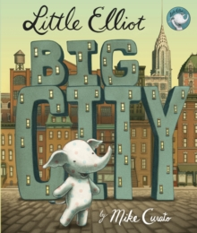 LITTLE ELLIOT BIG CITY, Paperback