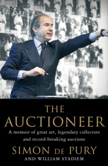 The Auctioneer : Adventures in the Art Trade, Hardback Book