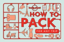 How to Pack for Any Trip, Paperback