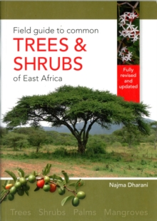 Field Guide to Common Trees and Shrubs of East Africa, Paperback