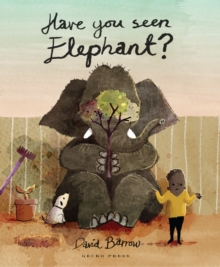 Have You Seen Elephant?, Hardback Book