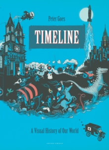 Timeline : An Illustrated History of the World, Paperback