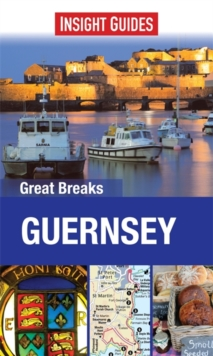 Insight Guides: Great Breaks Guernsey, Paperback