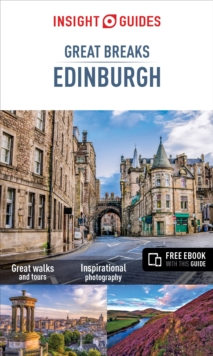 Insight Guides: Great Breaks Edinburgh, Paperback Book
