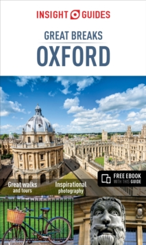 Insight Guides: Great Breaks Oxford, Paperback