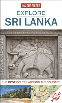 Insight Guides: Explore Sri Lanka : The Best Routes Around the Country, Paperback