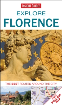 Insight Guides: Explore Florence : The Best Routes Around the City, Paperback