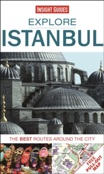 Insight Guides: Explore Istanbul : The Best Routes Around the City, Paperback